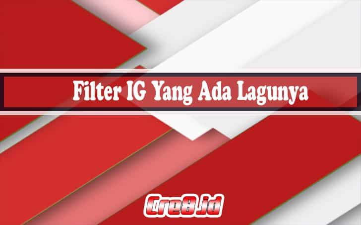 filter ig yang ada lagunya